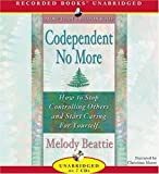 img - for Codependent No More UNABRIDGED Edition by Beattie, Melody published by Recorded Books (2006) Audio CD book / textbook / text book