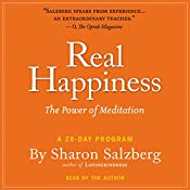 Real Happiness: The Power of Meditation: A 28-Day Program   [Sharon Salzberg]