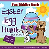 Easter Egg Hunt : Riddles for kids by ages 4-8: Great Easter Gift (Easter Childrens Interactive Book Collection)