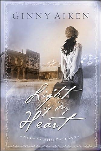 Light of My Heart (Silver Hills Trilogy Book #1)