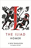 The Iliad: A New Translation by Homer (2013-08-15)
