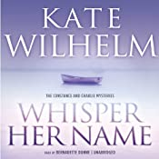 Whisper Her Name | [Kate Wilhelm]