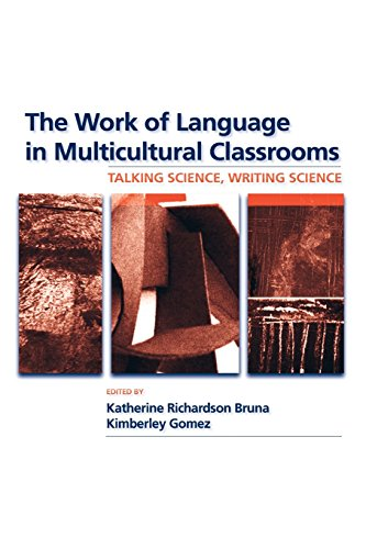 The Work of Language in Multicultural Classrooms: Talking...