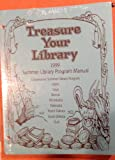 img - for Treasure your library: 1999 cooperative summer library program manual book / textbook / text book