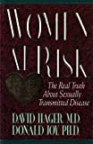 img - for Women at Risk: The Real Truth About Sexually Transmitted Disease book / textbook / text book