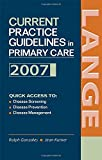 img - for Current Practice Guidelines in Primary Care: 2007 book / textbook / text book