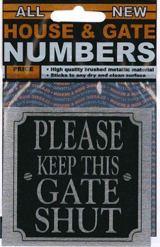 House/Gate number - Please keep this gate shut - FREE POSTAGE