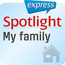 Spotlight express - Mein Leben: Wortschatz-Training Englisch - Meine Familie (       UNABRIDGED) by  div. Narrated by  div.