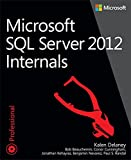 Microsoft SQL Server 2012 Internals (Developer Reference)