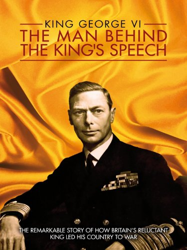 Amazon.com: King George VI: The Man Behind the King's