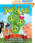 Three Wee Peas (Farm Fun!)