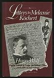 Hugo Wolf: Letters to Melanie Kochert