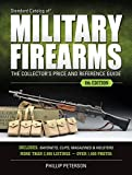 Standard Catalog of Military Firearms: The Collector's Price & Reference Guide