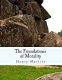 img - for The Foundations of Morality (Large Print Edition) book / textbook / text book