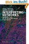 Interpreting Networks: Hermeneutics,...