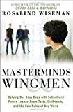 img - for Masterminds and Wingmen: Helping Our Boys Cope with Schoolyard Power, Locker-Room Tests, Girlfriends, and the New Rules of Boy World book / textbook / text book