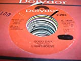LIGHTHOUSE 45 RPM Good Day / SAME
