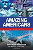 img - for Amazing Americans: Inspirational Stories book / textbook / text book