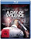 A Day of Violence - Tag der Erlsung...