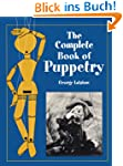 The Complete Book of Puppetry (Dover...