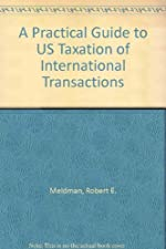 A Practical Guide to U S Taxation of International by Schadewald