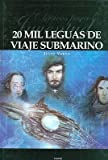 img - for 20 mil leguas de viaje submarino/ 20000 Leagues Under the Sea (Clasicos Para La Juventud / Youth Classics) (Spanish Edition) book / textbook / text book