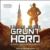 Grunt Hero: A Task Force Ombra Novel, Book 3 | Weston Ochse