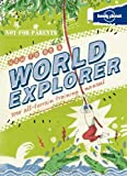 Lonely Planet Not for Parents How to Be a World Explorer: Your All-terrain Training Manual