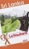 Guide du Routard Sri Lanka 2015