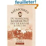 Mémoires du maréchal Marmont, duc de Ragusé de 1792 à 1841: Tome 6