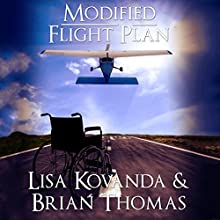 Modified Flight Plan (       UNABRIDGED) by Lisa Kovanda, Brian Thomas Narrated by Russell Stamets