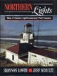 Northern Lights: Tales of Alaska's Li...