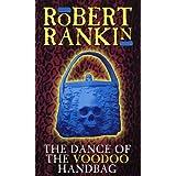 The Dance Of The Voodoo Handbagby Robert Rankin
