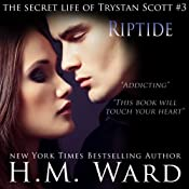 Riptide: The Secret Life of Trystan Scott, Volume 3 | H. M. Ward