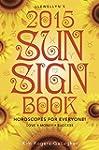 Llewellyn's 2015 Sun Sign Book: Horos...
