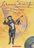 img - for Johan Strauss: Un Album Musical by Ernst A. Ekker (2003-01-06) book / textbook / text book