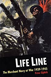 Life Line: The Merchant Navy at War, 1939-45