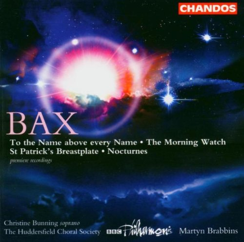 arnold-bax-to-the-name-above-every-name-the-morning-watch-nocturnes-st-patricks-breastplate-werke-fu