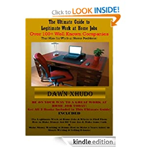 The Ultimate Guide to Legitimate Work at Home Jobs: Dawn Xhudo: Amazon.com: Books