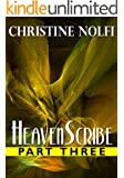 Heavenscribe: Part Three (Heavenscribe Series Book 3)