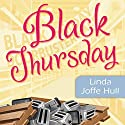 Black Thursday: A Mrs. Frugalicious Shopping Mystery (       UNABRIDGED) by Linda Joffe Hull Narrated by Tavia Gilbert