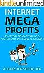 INTERNET MEGA PROFITS: TSHIRT SELLING...