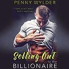 Selling out to the Billionaire Hörbuch von Penny Wylder Gesprochen von: Lillian Claire, Blake Richard