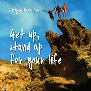 Get Up, Stand Up for Your Life Audiobook