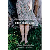 "Deadly Little Secret (A Touch Novel) (Touch Novels (Quality))von ""Laurie Faria Stolarz"""