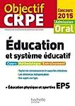 Objectif CRPE �ducation et syst�me �d...