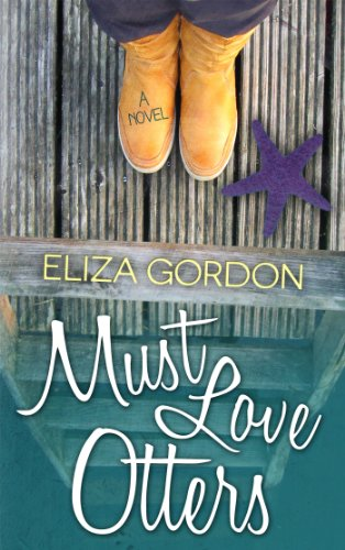 Must Love Otters by Eliza Gordon