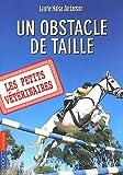 echange, troc Laurie Halse Anderson - Les Petits Vétérinaires, Tome 9 : Un obstacle de taille