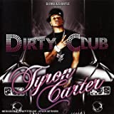 echange, troc Tyron Carter, Black Kent - Dirty Club