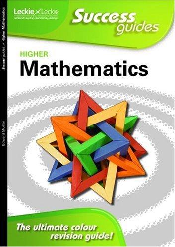 Higher Maths Success Guide (Leckie)